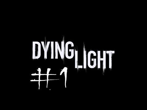 Dying Light. Прохождение #1. Я не могу ходить =(