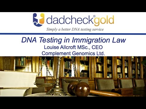 DNA Testing in Immigration Cases