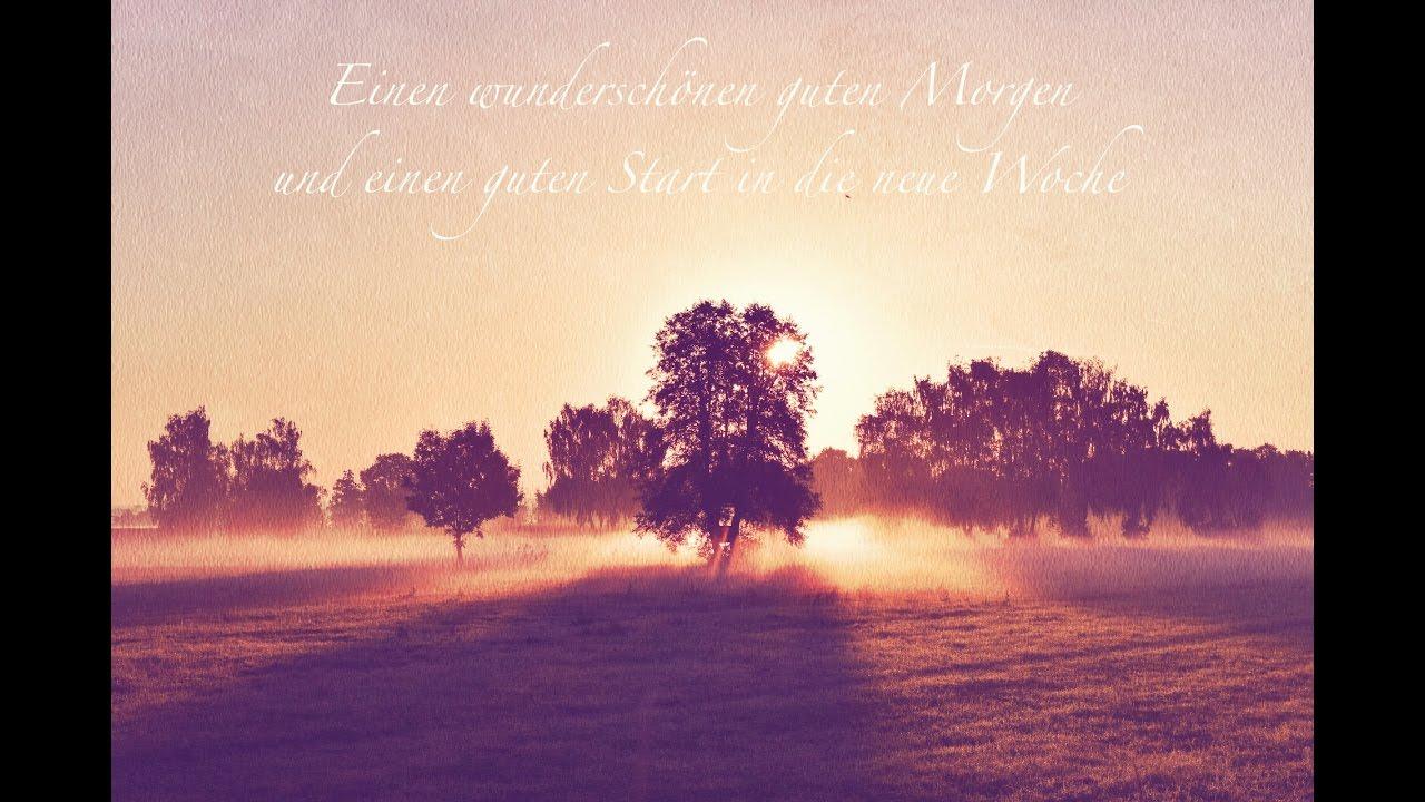 Einen Wundervollen Guten Morgen Und Einen Guten Start In Die Neue Woche