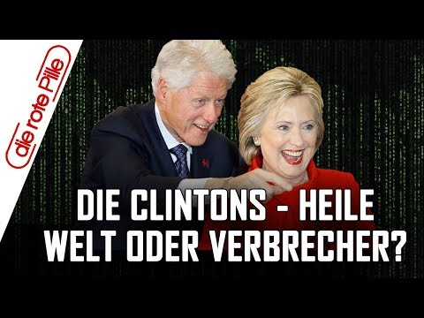 Clinton Familie - alles heile Welt oder Verbrecher?