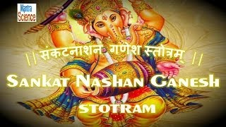 Shri Ganesh Sankat Nashan Stotra - Sanskrit Lyrics and Meaning