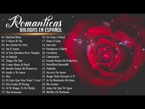 a Romantica Canciones De Amor 💘 Mejores Exitos Baladas Romanticas en Espanol 💘 a del Ayer