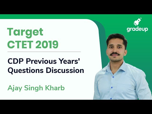 CTET 2019 | Previous Year Question Discussion | CDP By Ajay Singh Kharb