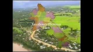 Documentary Xayaboury Province - Laos ( Lao Language)