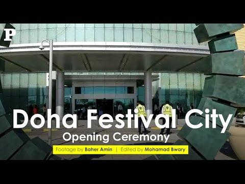 Doha Festival City - Opening Ceremony
