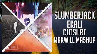 SLUMBERJACK &amp Ekali - Closure VS Aero Chord - Drop ItBishu - BombLil Hank - WSaGP (MAKW ...