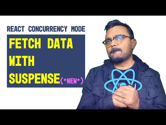 React data fetch with suspense  | concurrency mode
