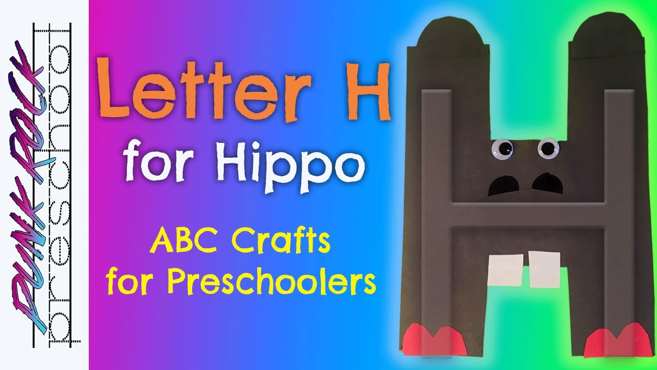 Letter H For Hippo Best Abc Crafts For Kids Teachers Fun Letter Abc Activities For Preschool
