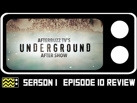 Underground Season 1 Episode 10 Review & After Show | AfterBuzz TV
