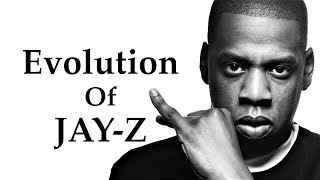 The Evolution Of JAY-Z [1986 - 2017]