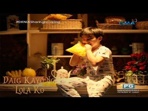 Daig Kayo ng Lola Ko: Sharing is caring