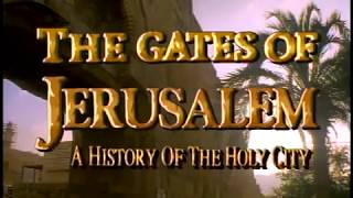 The Gates of Jerusalem. A History of the Holy City.