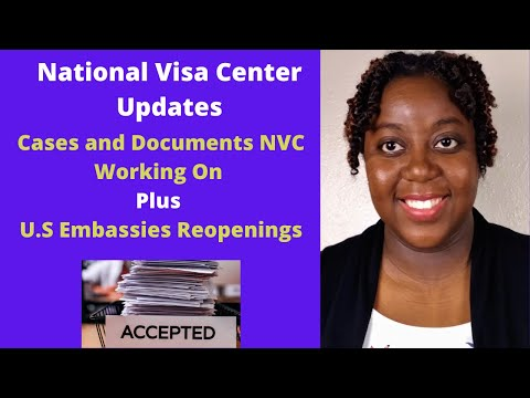 National Visa Center Case Processing Update | July 2020 | Plus U.S Embassies Reopening