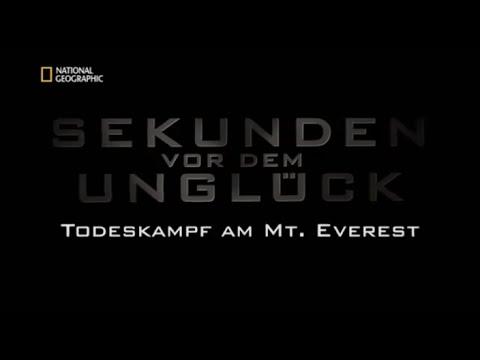 62 - Sekunden vor dem Unglück - Todeskampf am Mount Everest