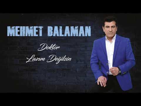 Mehmet Balaman - Doktor, Lazım Değilsin