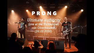 PRONG - Ultimate authority (Live in Oberhausen 2020, HD)