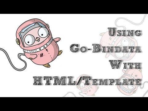 Using go-bindata with html/template - YouTube  golang