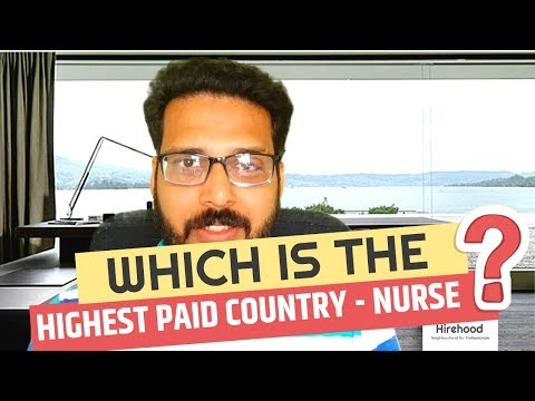 Which Country Pays Highest Salary For A Nurse? Highest Paid Jobs For Nurses