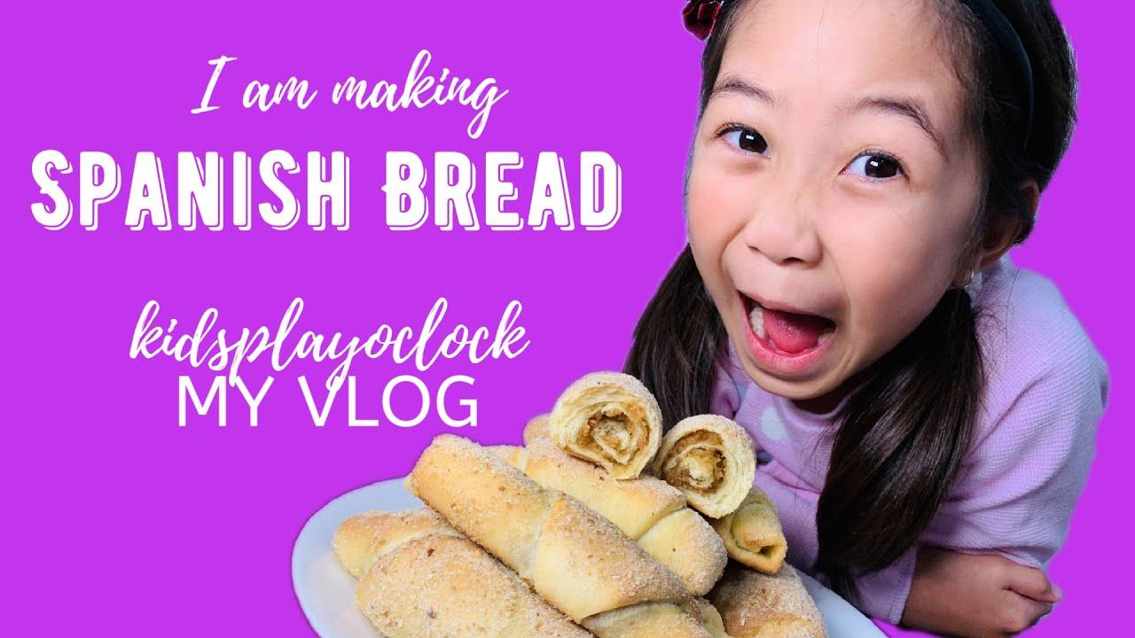 I am making Spanish Bread Filipino Style | Kids Play O'Clock My Vlog