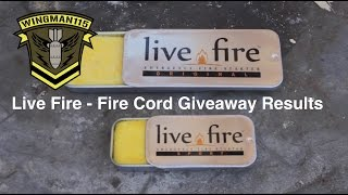 Live Fire - Fire Cord Giveaway Results