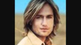 Keith Urban - You