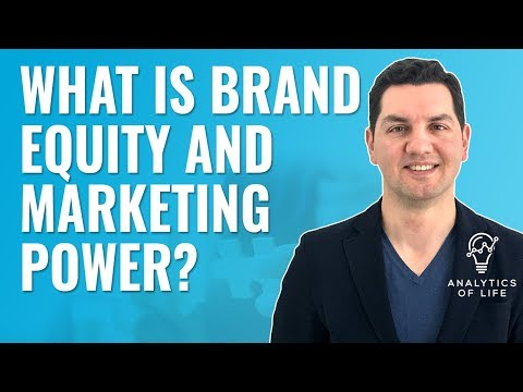 What Is Brand Equity And Marketing Power?   Marketing And Brand Education   Analytics Of Life