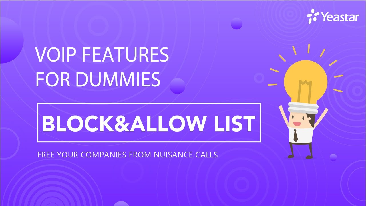 VoIP Features for Dummies - Blocklist & Allowlist