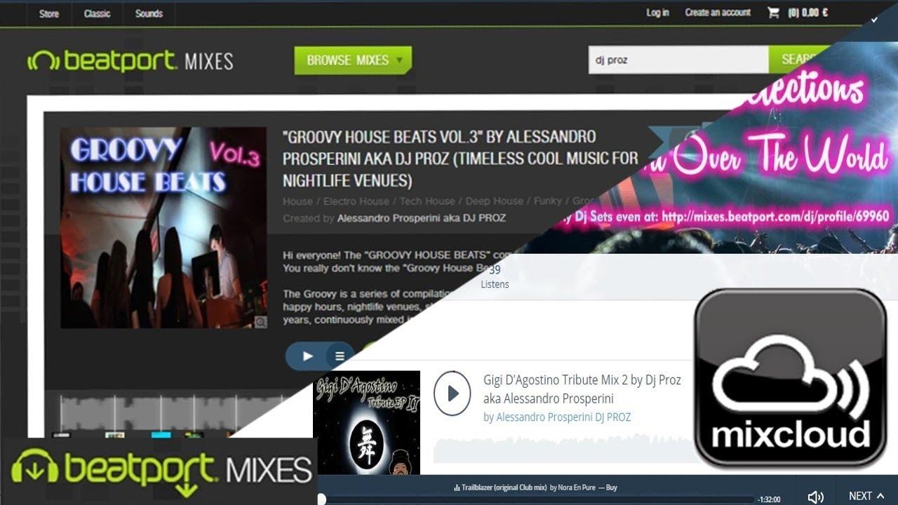 Beatport Mixes is Closing - I'm on MIXCLOUD Alessandro Prosperini Dj Proz,  best place upload dj sets