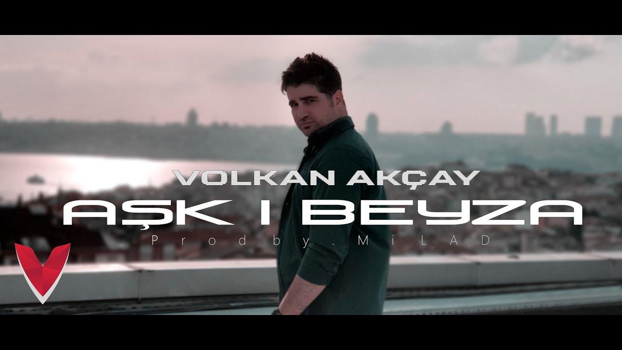 Volkan Akçay -  AŞK-I BEYZA  ( Official Video )