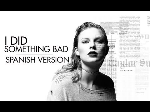 Taylor Swift - I Did Something Bad...