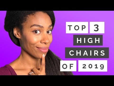 Top 3 Best High Chairs Review 2019|What's The Best Choice For Your Baby?