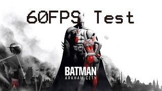 Batman: Arkham City - Max Settings - 1440P - 60FPS Test