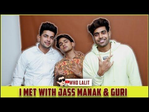i-met-with-jass-manak-&-guri-|-jass-manak-|-guri-|-pranjal-dahiya-|-who-lalit