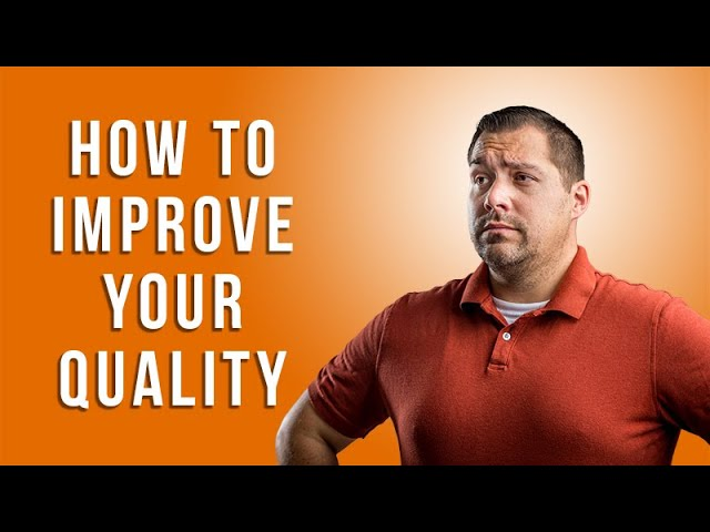 How to Improve your Image Quality with Ben Chernivsky