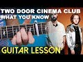 What You Know | Two Door Cinema Club | Intro Riff | Guitar Lesson | On-Screen TAB