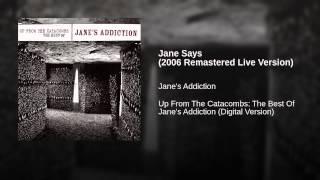 Jane Says (2006 Remastered Live Version)