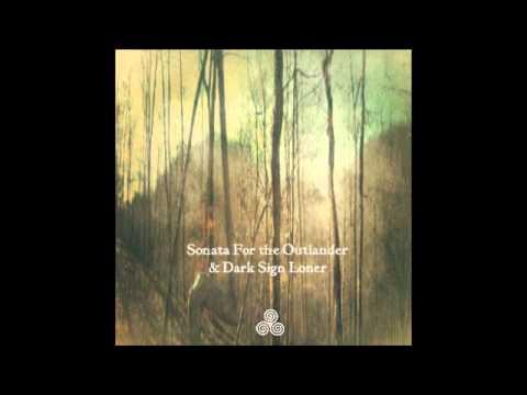 T.G. Olson - Sonata For the Outlander & Dark Sign Loner