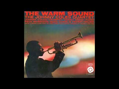 Johnny Coles -  The Warm Sound ( Full Album )