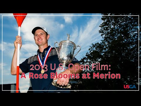 "2013 U.S. Open Film: ""A Rose Blooms At Merion"""