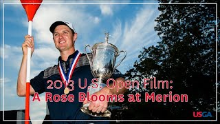 """2013 U.S. Open Film: """"A Rose Blooms at Merion"""""""