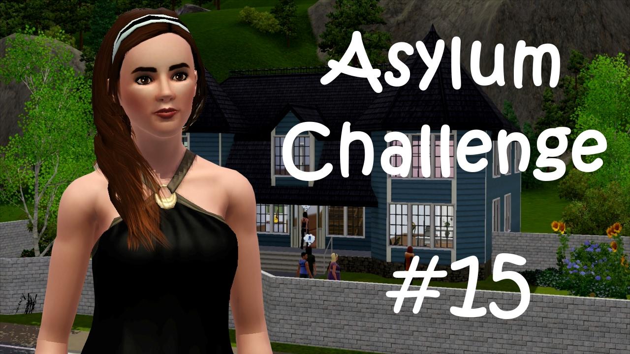 Asylum Challenge 15 Von Irren Umzingelt Die Sims 3 Lets