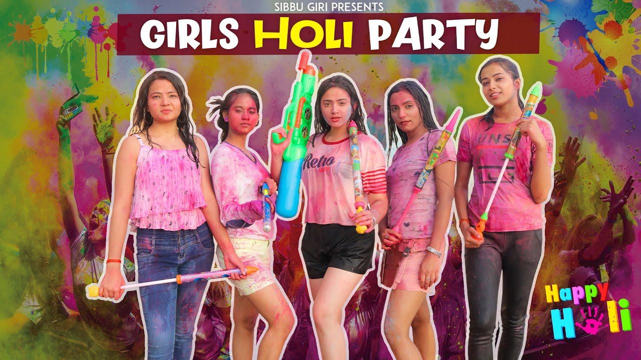 Download GIRLS HOLI PARTY || Sibbu Giri || Aashish Bhardwaj