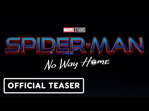 Spider-Man: No Way Home - Official Teaser (2021) Tom Holland, Zendaya, Jacob Batalon
