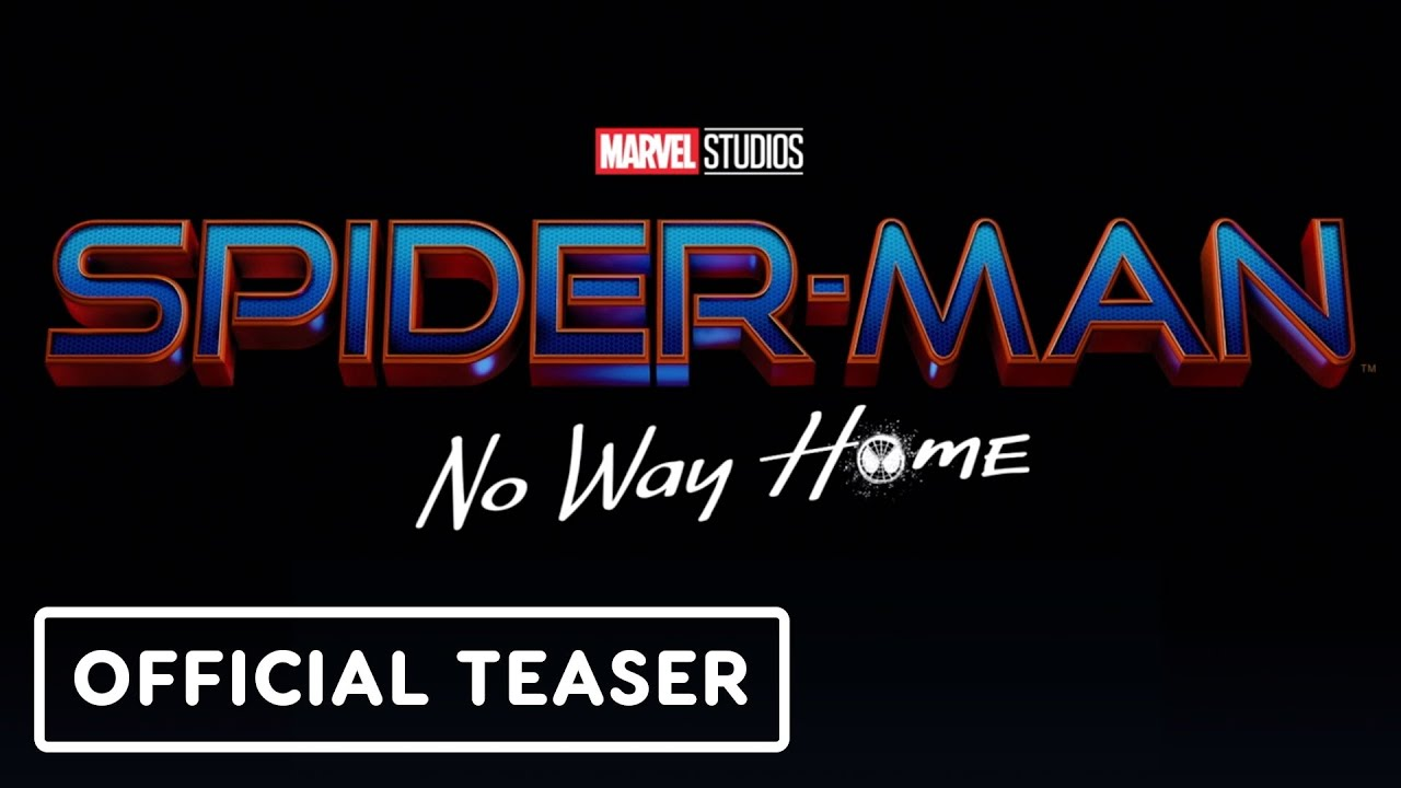 Spiderman – No Way Home Official Teaser Trailer