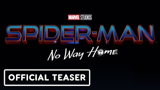 Spider-Man: No Way Home - Official Teaser (2021) Tom Holland, Zendaya, Jacob Batalon
