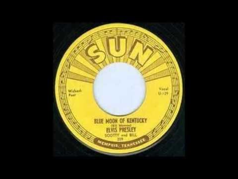 Elvis Presley Blue Moon Of Kentucky 1954