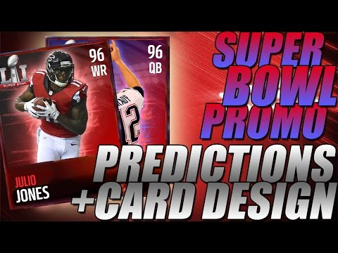 SUPER BOWL PROMO PREDICTIONS AND CARD DESIGN!-Madden Mobile 17