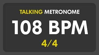 108 BPM - Talking Metronome (4/4)