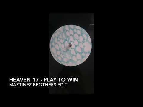 Heaven 17 - Play To Win (TheMartinezBrothersEdit) Full length version!