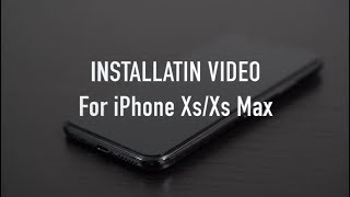 Installation for iPhone XS, XS Max, XR
